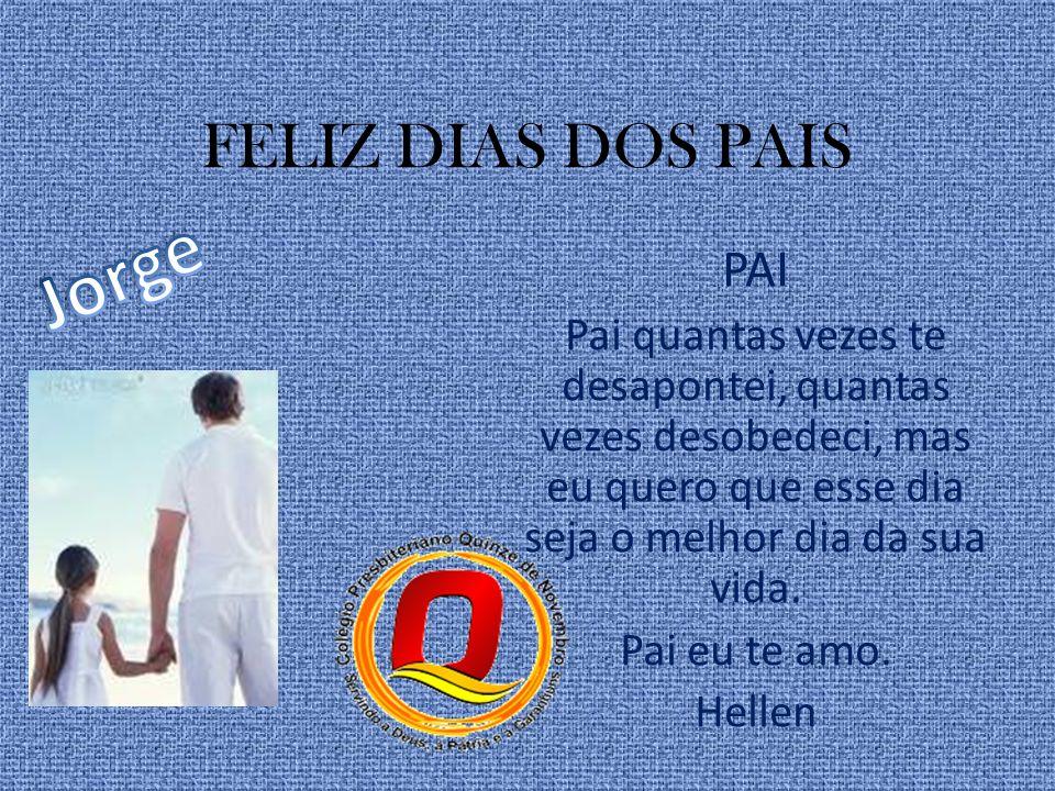 Jorge FELIZ DIAS DOS PAIS PAI