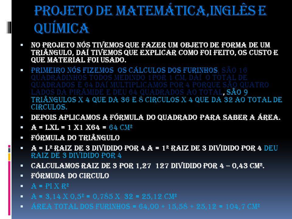 Projeto de matemática,inglês e química