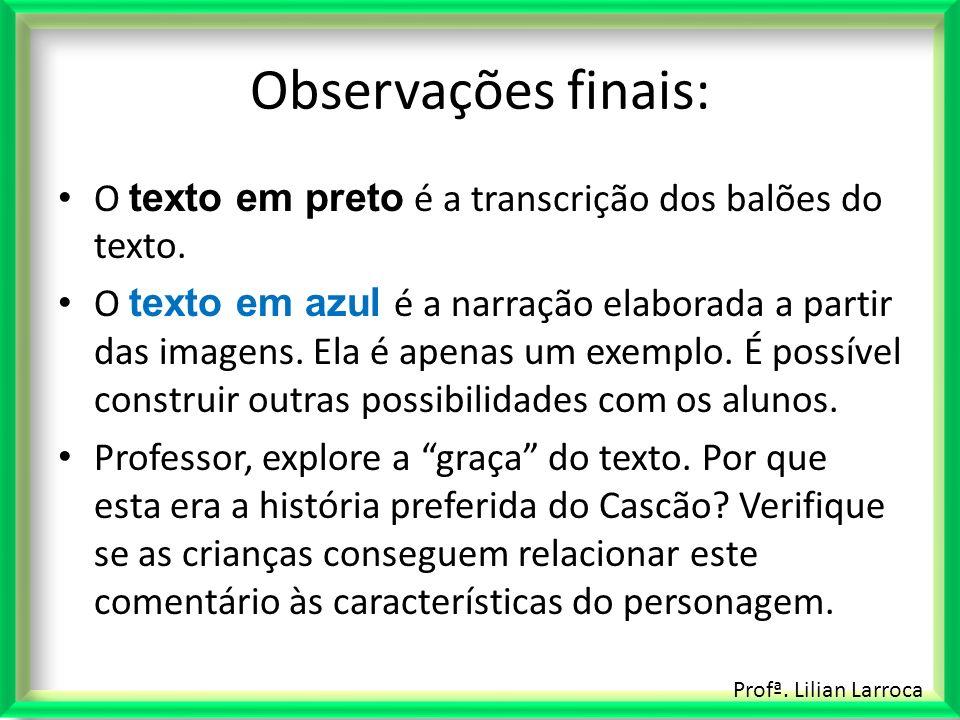 Observações finais: O texto em preto é a transcrição dos balões do texto.