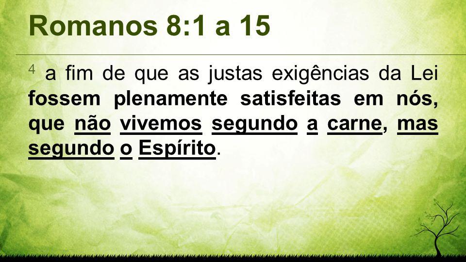 Romanos 8:1 a 15