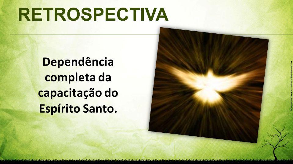 Dependência completa da capacitação do Espírito Santo.