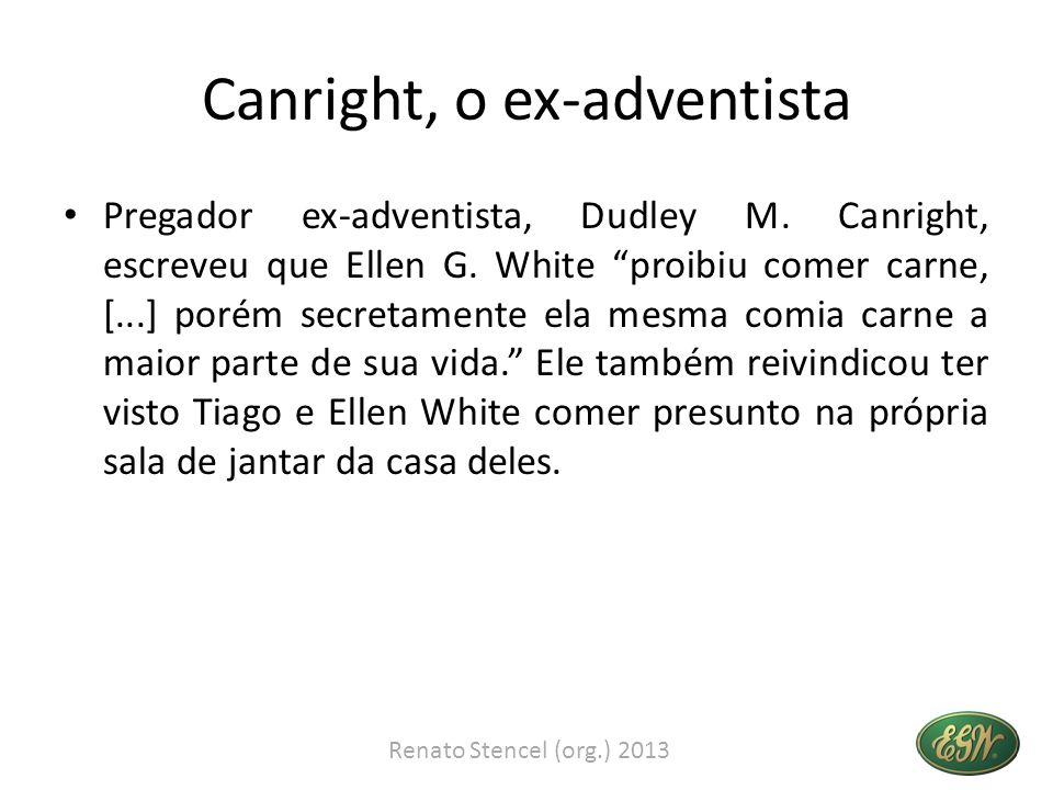 Canright, o ex-adventista