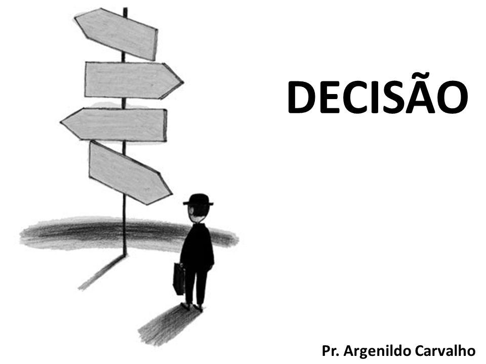 DECISÃO Pr. Argenildo Carvalho