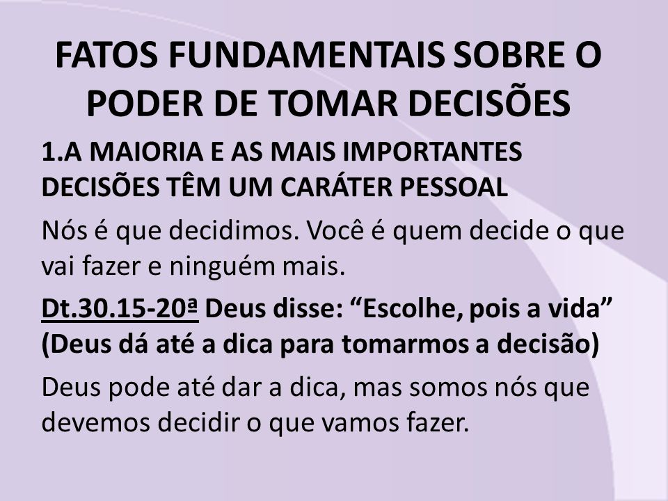 FATOS FUNDAMENTAIS SOBRE O PODER DE TOMAR DECISÕES