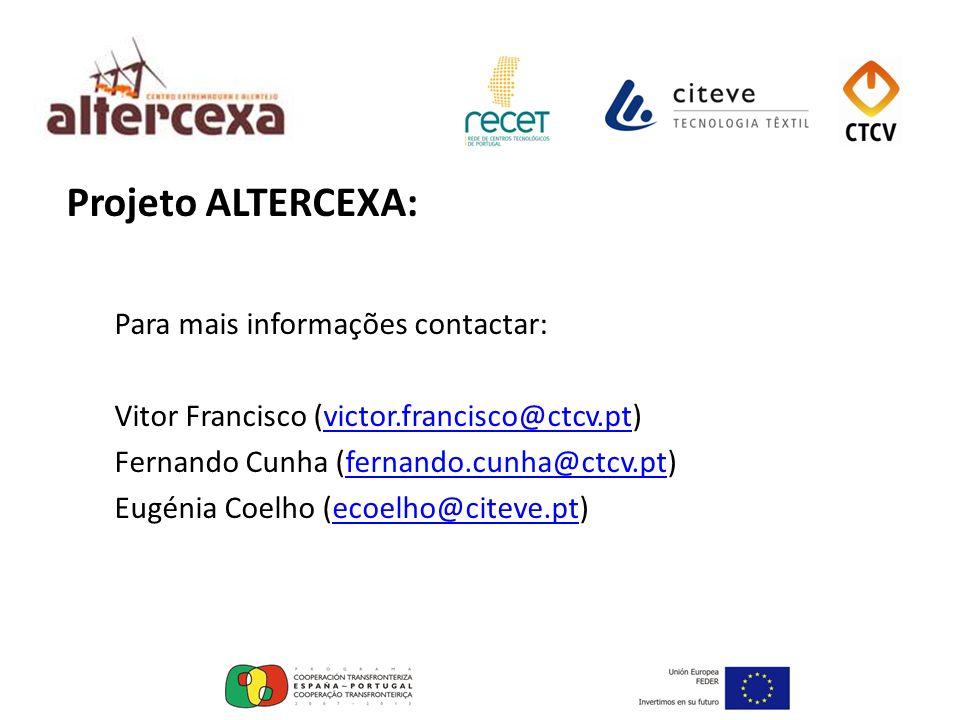 Projeto ALTERCEXA: Para mais informações contactar: