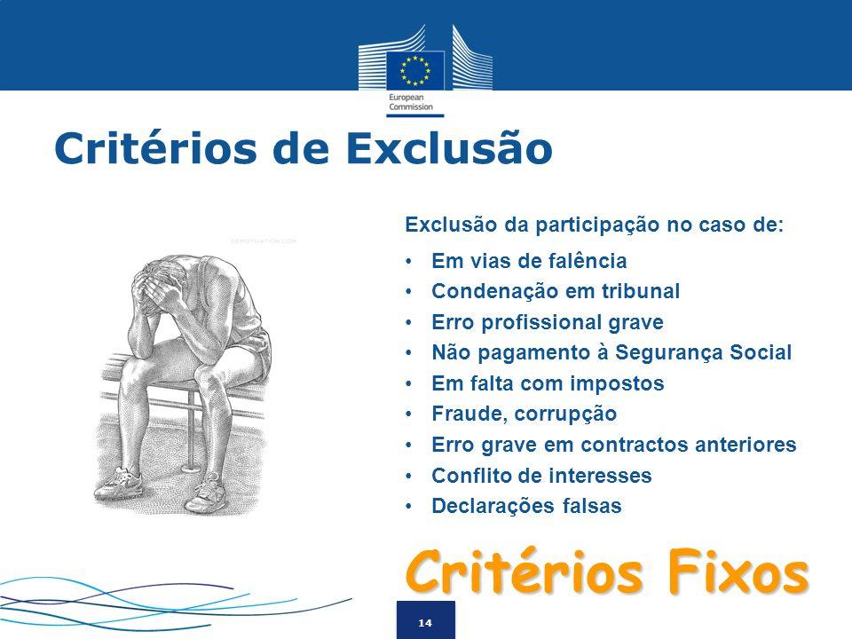 Critérios Fixos Critérios de Exclusão
