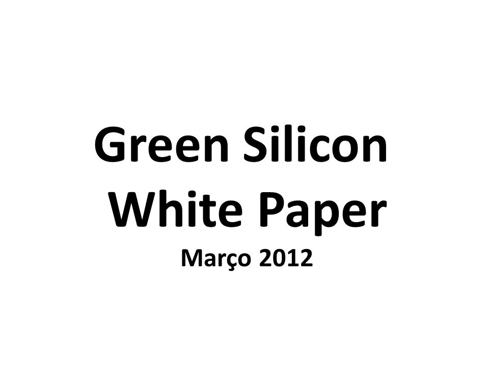 Green Silicon White Paper