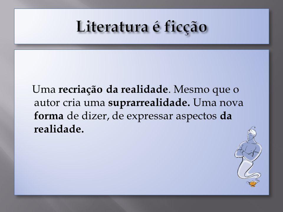 Literatura é ficção