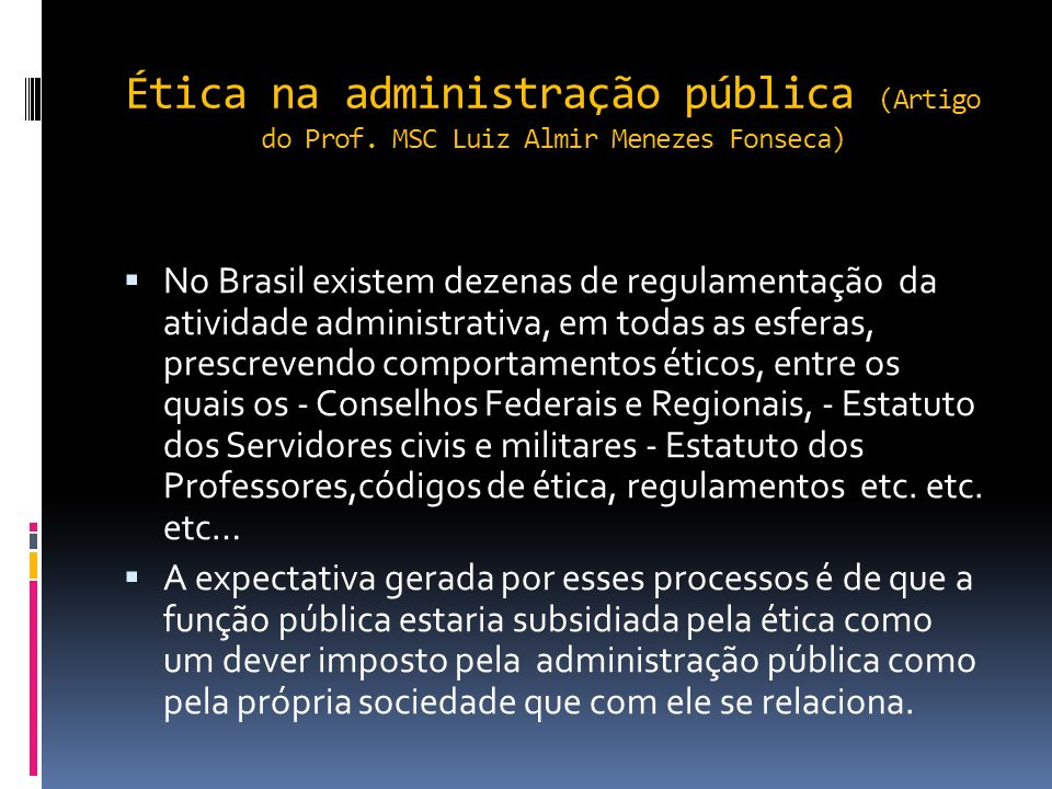 Ética na administração pública (Artigo do Prof