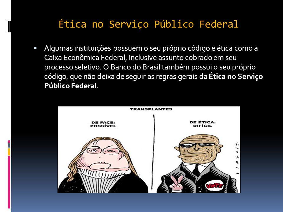 Ética no Serviço Público Federal