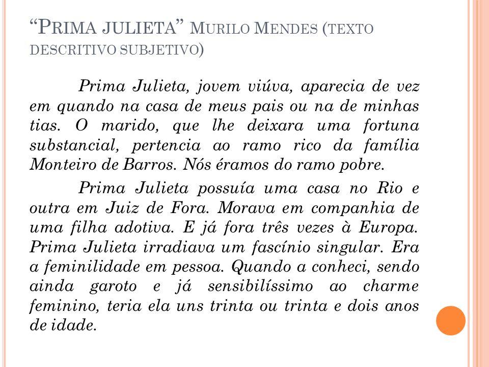 Prima julieta Murilo Mendes (texto descritivo subjetivo)