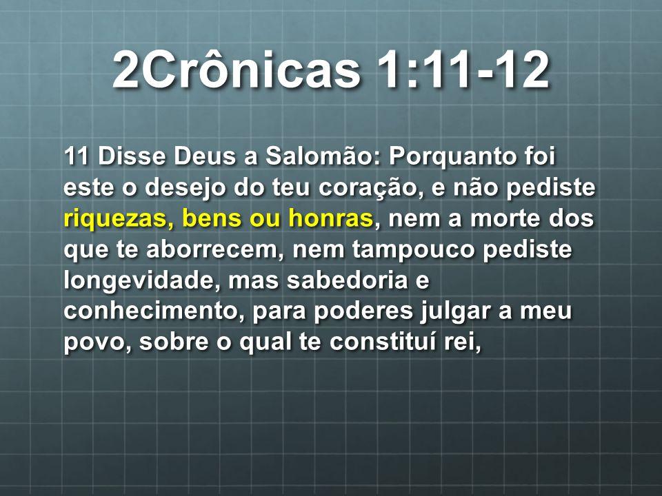 2Crônicas 1:11-12