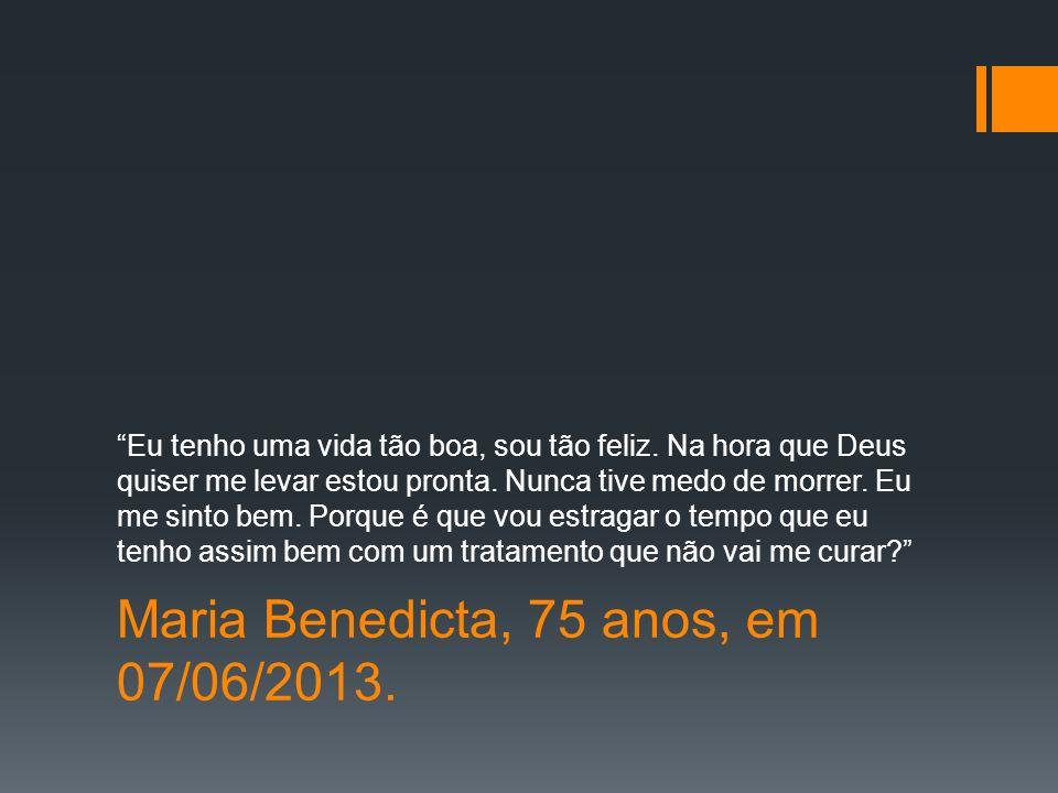 Maria Benedicta, 75 anos, em 07/06/2013.