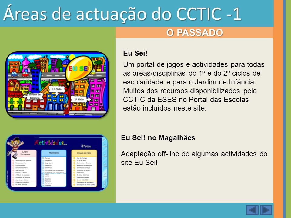 Áreas de actuação do CCTIC -1