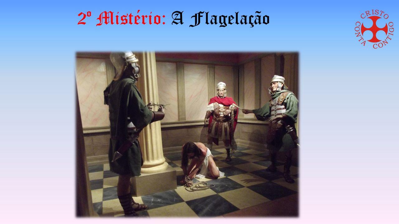 2º Mistério: A Flagelação