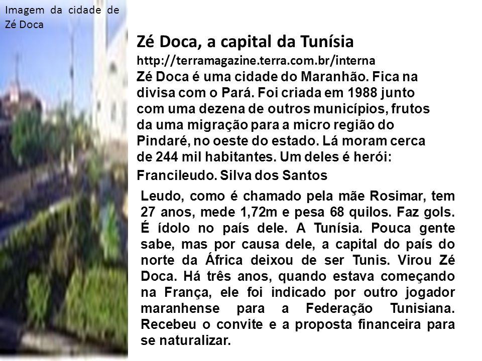 Zé Doca, a capital da Tunísia