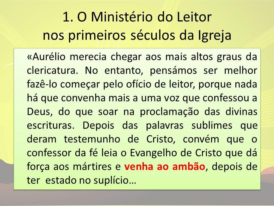1. O Ministério do Leitor nos primeiros séculos da Igreja