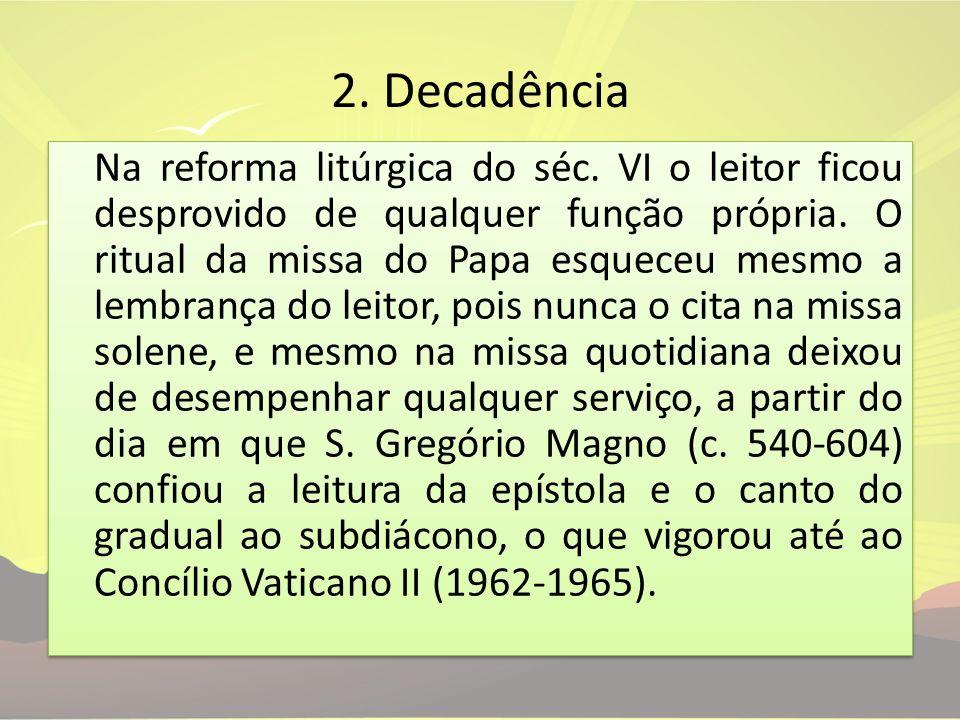 2. Decadência