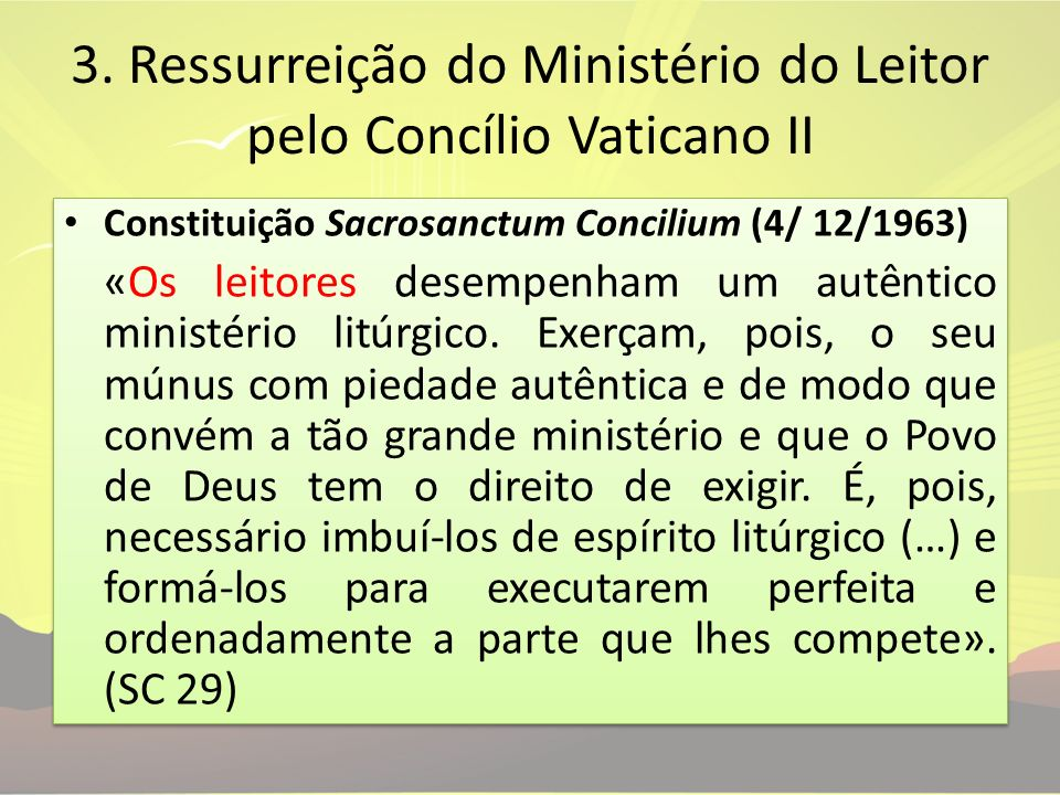 3. Ressurreição do Ministério do Leitor pelo Concílio Vaticano II