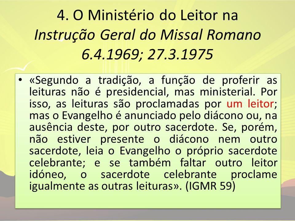 4. O Ministério do Leitor na Instrução Geral do Missal Romano 6. 4