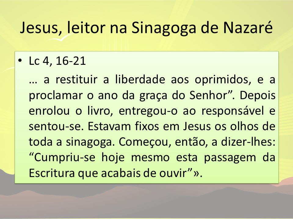 Jesus, leitor na Sinagoga de Nazaré