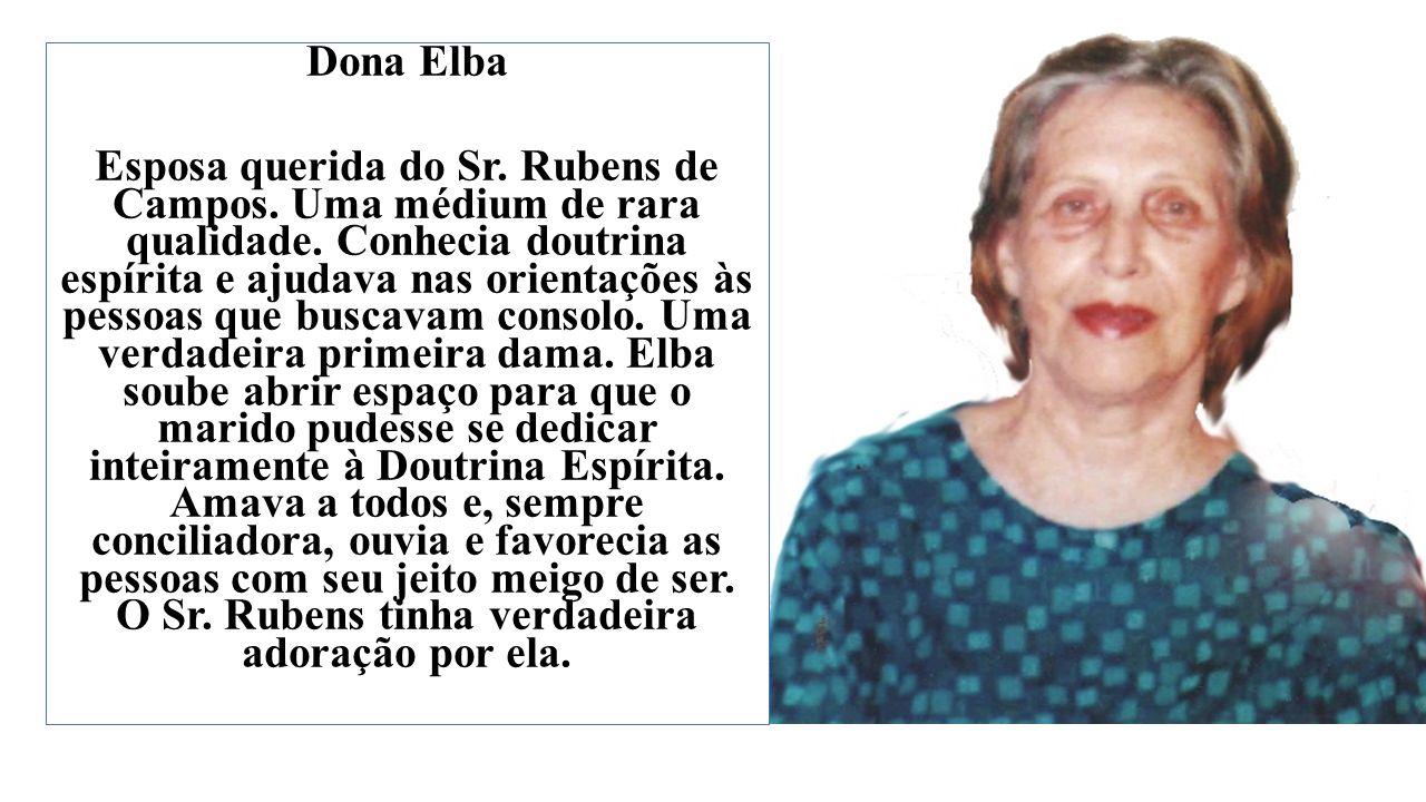 Dona Elba Esposa querida do Sr. Rubens de Campos