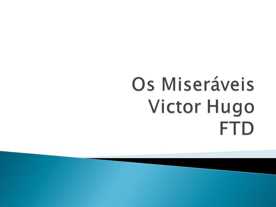 Os Miseráveis Victor Hugo FTD