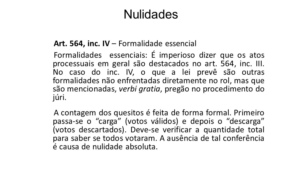 Nulidades Art. 564, inc. IV – Formalidade essencial