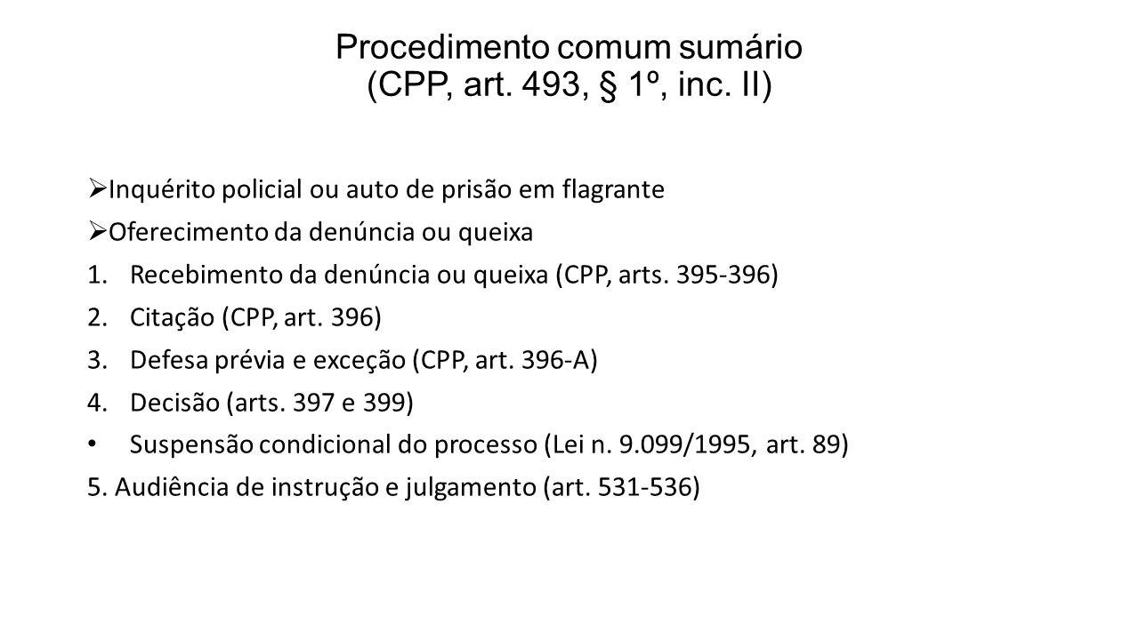 Procedimento comum sumário (CPP, art. 493, § 1º, inc. II)
