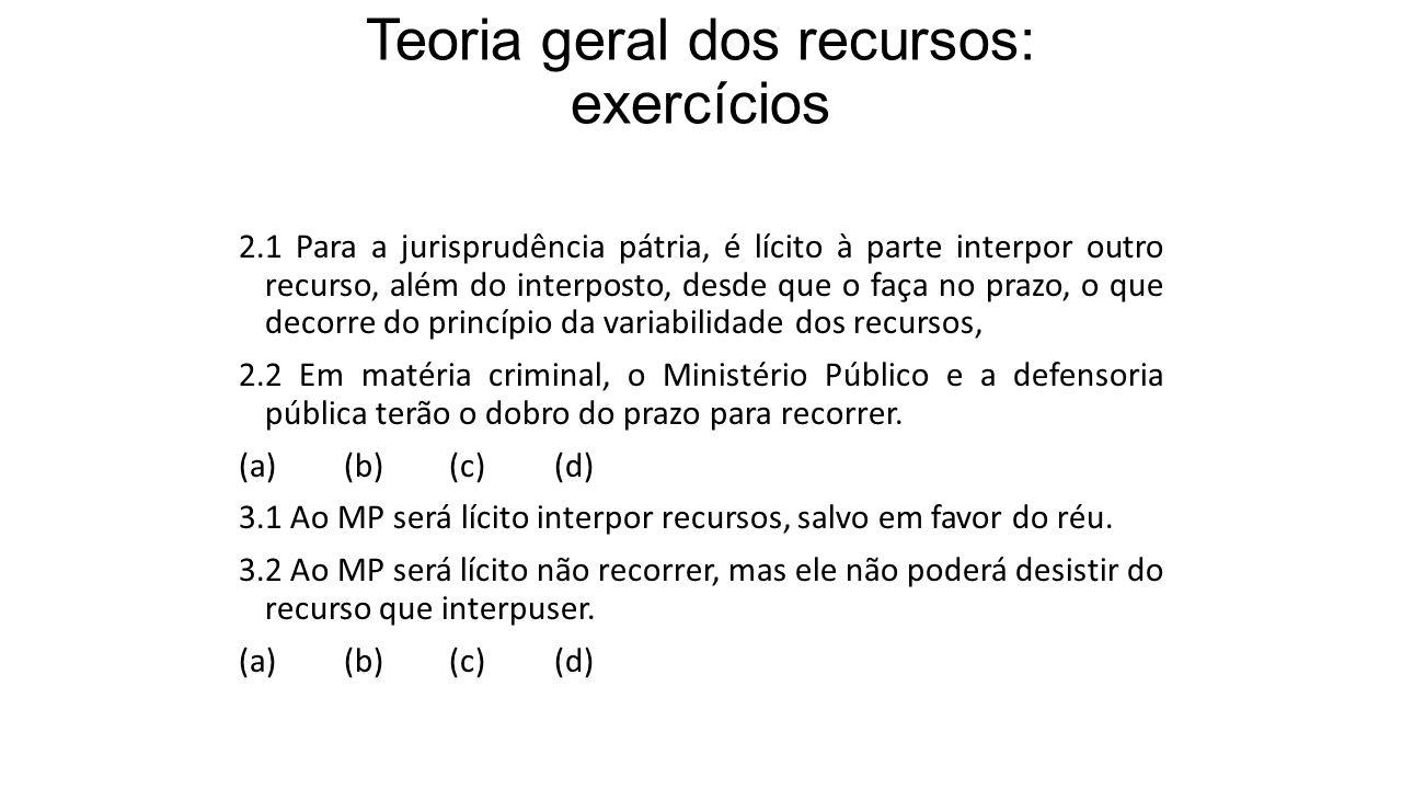 Teoria geral dos recursos: exercícios