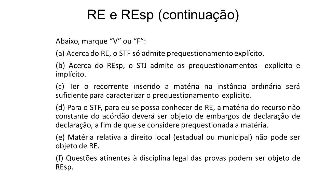 RE e REsp (continuação)