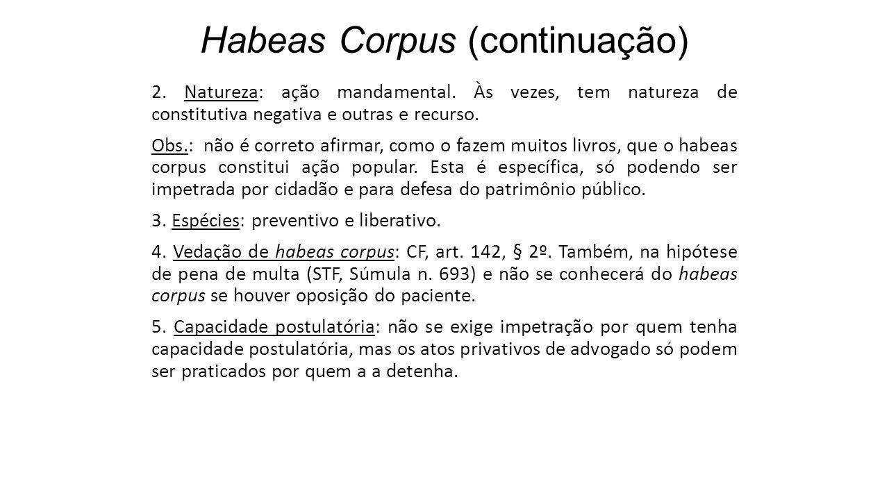Habeas Corpus (continuação)
