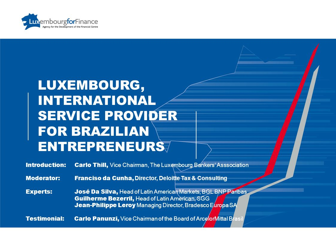 LUXEMBOURG, INTERNATIONAL SERVICE PROVIDER FOR BRAZILIAN ENTREPRENEURS