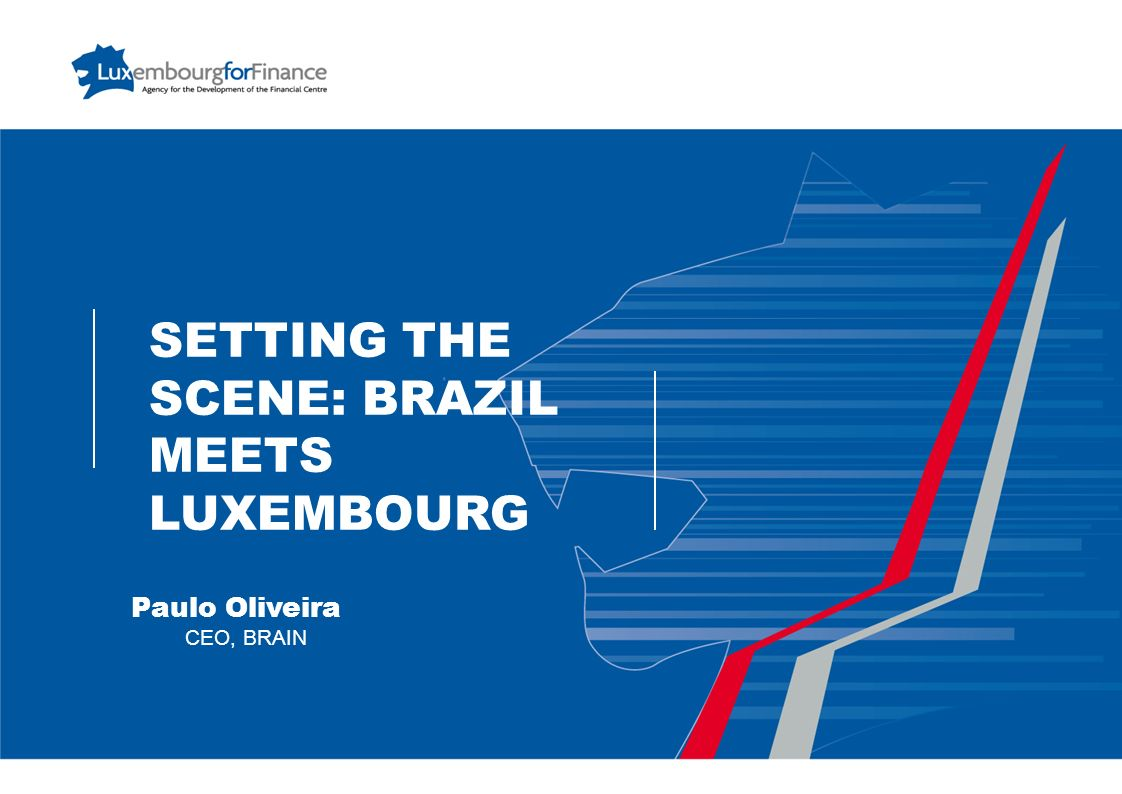 SETTING THE SCENE: BRAZIL MEETS LUXEMBOURG