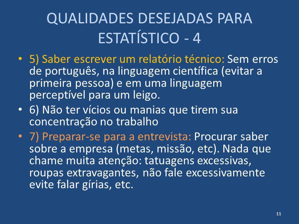 QUALIDADES DESEJADAS PARA ESTATÍSTICO - 4