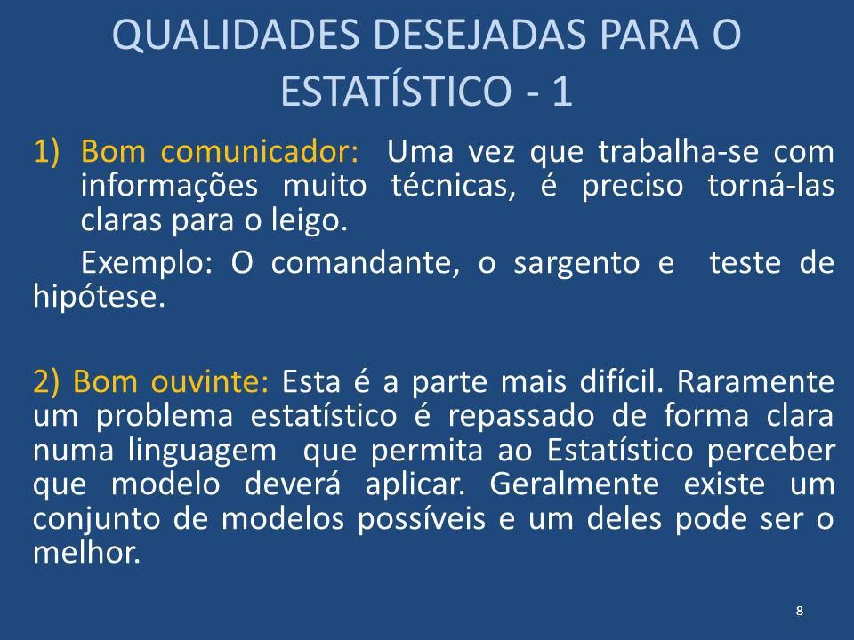 QUALIDADES DESEJADAS PARA O ESTATÍSTICO - 1