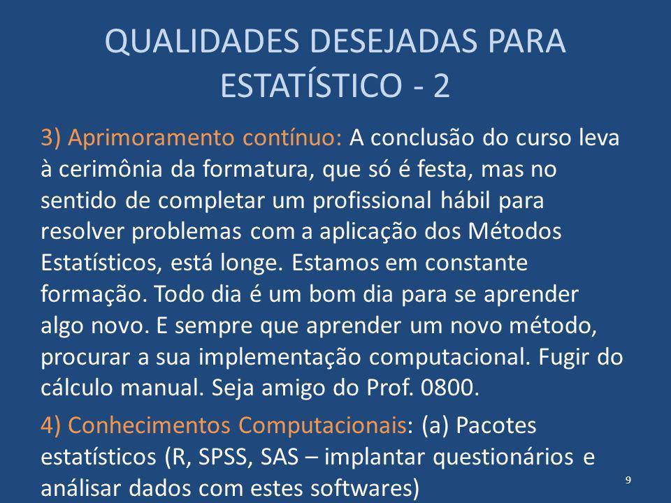 QUALIDADES DESEJADAS PARA ESTATÍSTICO - 2
