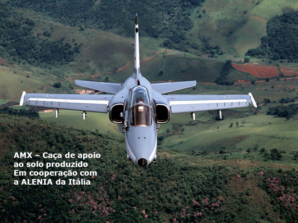 AMX – Caça de apoio ao solo produzido Em cooperação com a ALENIA da Itália