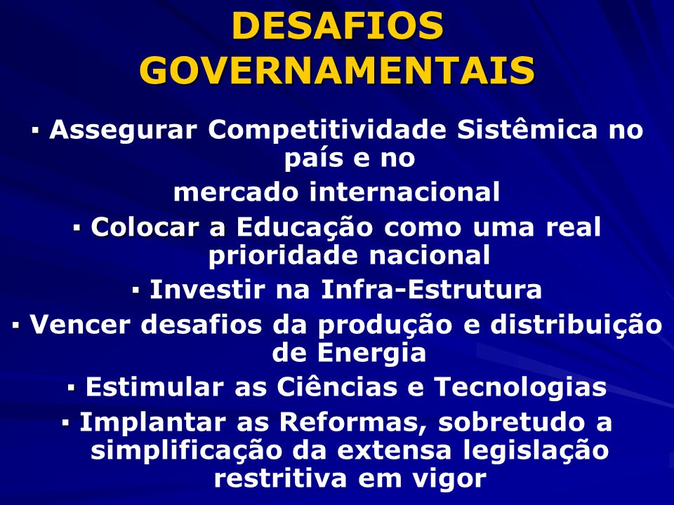 DESAFIOS GOVERNAMENTAIS