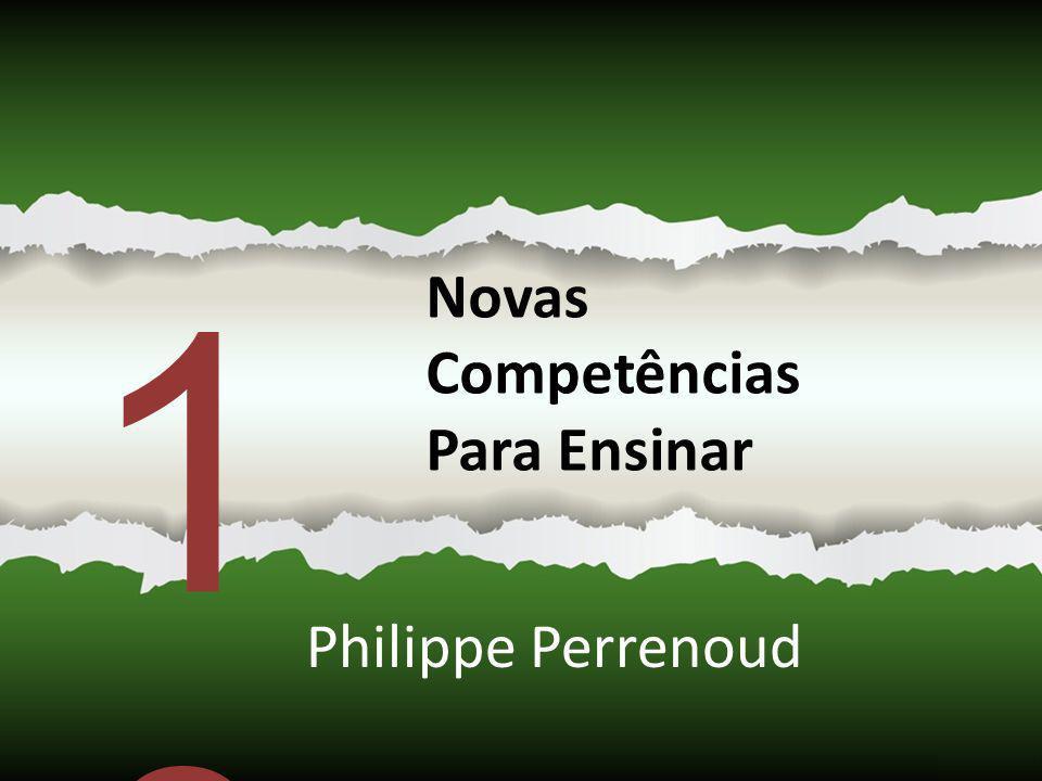 10 Novas Competências Para Ensinar Philippe Perrenoud