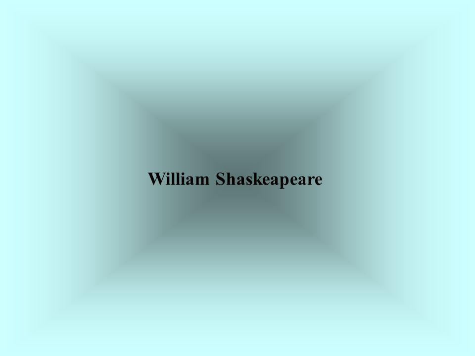 William Shaskeapeare