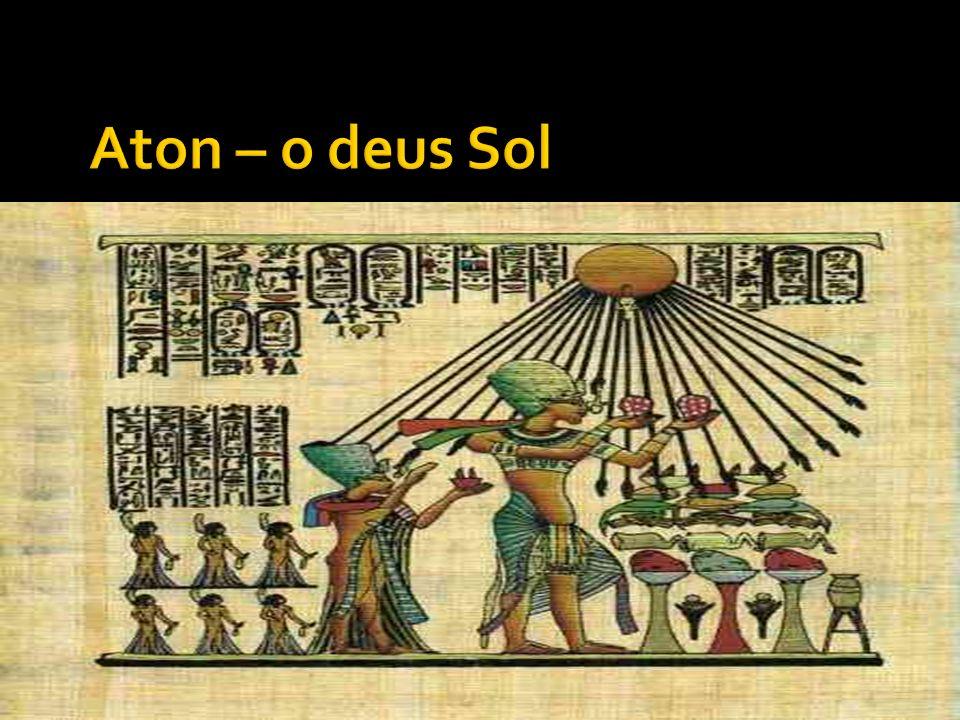 Aton – o deus Sol