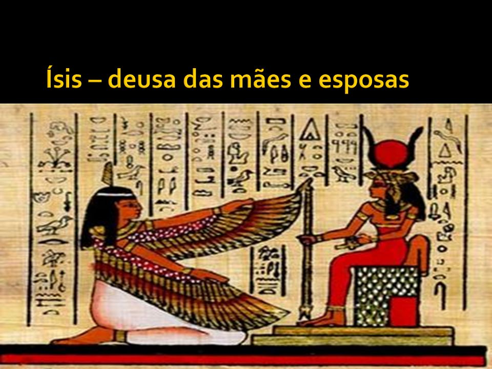 Ísis – deusa das mães e esposas