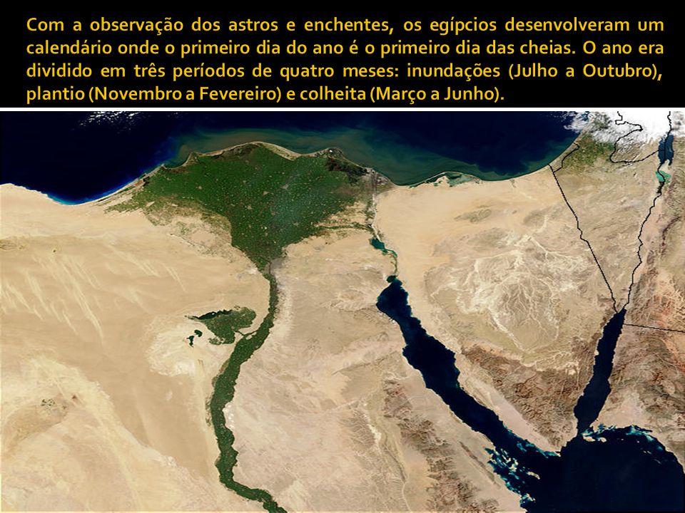 Com a observação dos astros e enchentes, os egípcios desenvolveram um calendário onde o primeiro dia do ano é o primeiro dia das cheias.