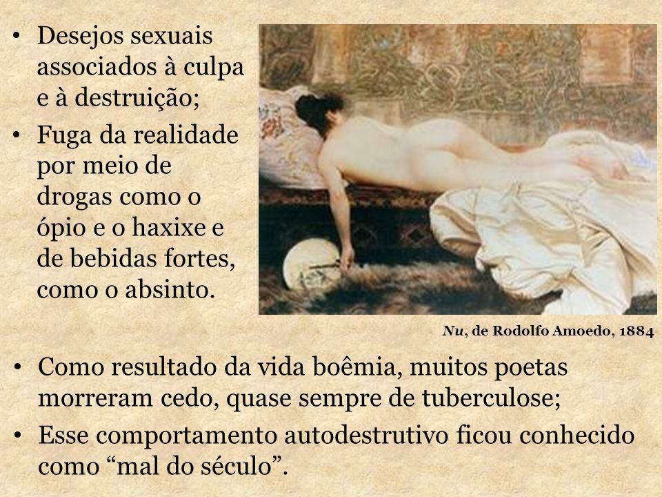 Desejos sexuais associados à culpa e à destruição;