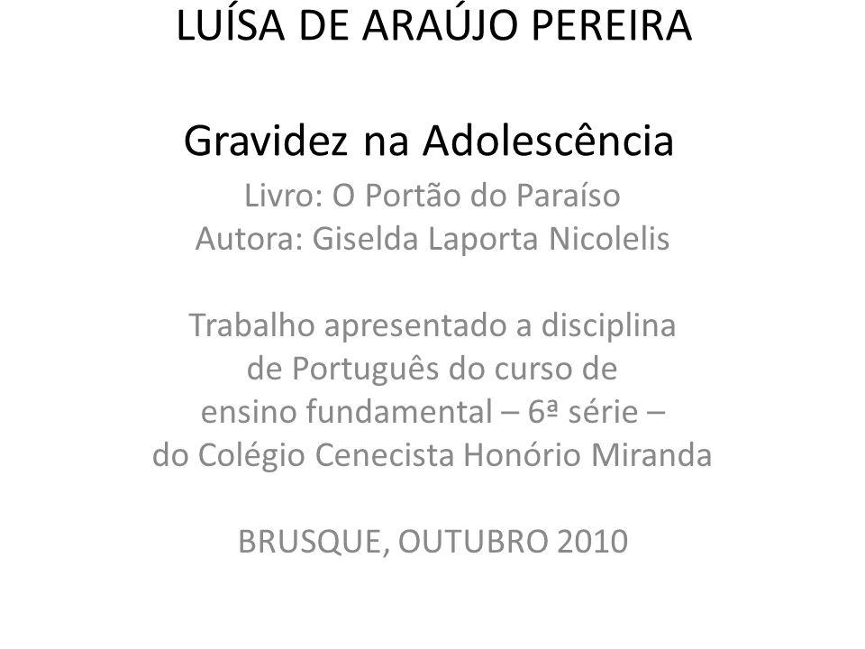 LUÍSA DE ARAÚJO PEREIRA Gravidez na Adolescência