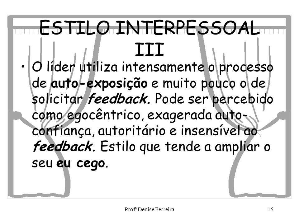 ESTILO INTERPESSOAL III