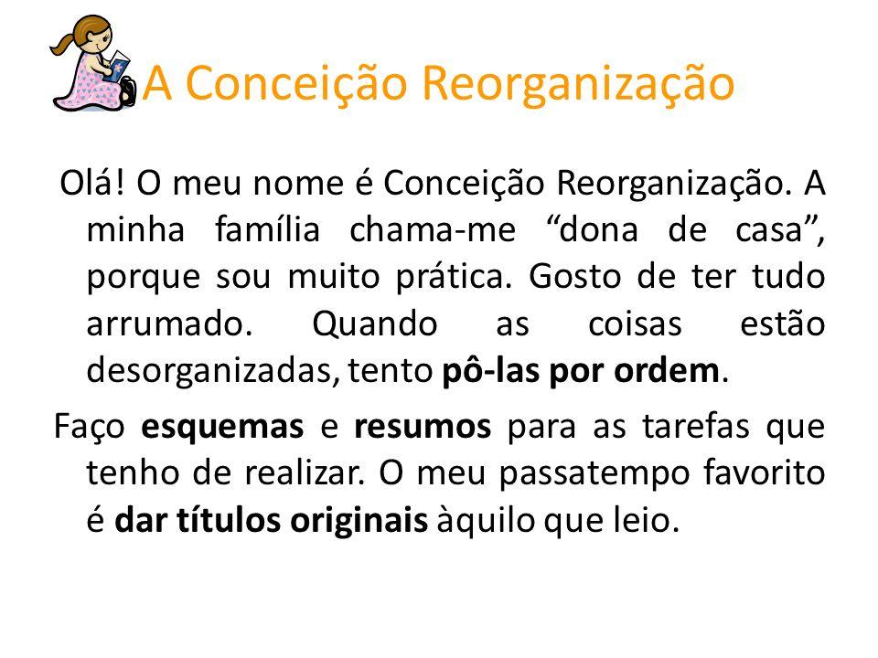 A Conceição Reorganização