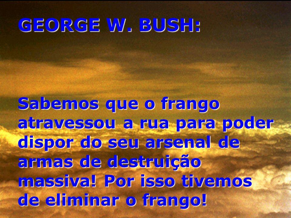 GEORGE W. BUSH: