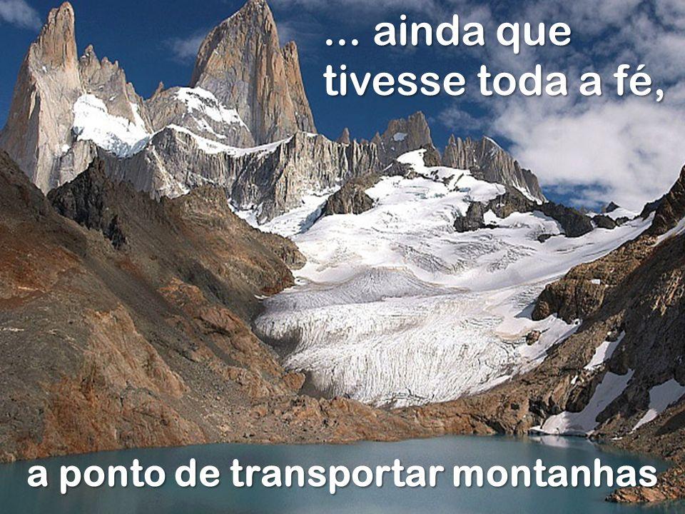 a ponto de transportar montanhas